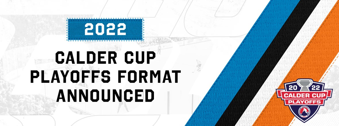 League Approves 2022 Calder Cup Playoff Format